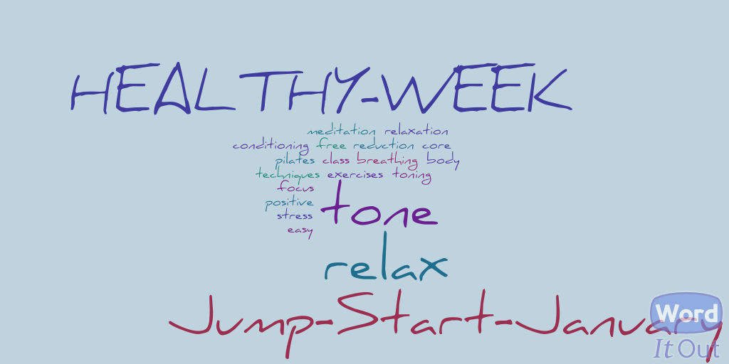 Jump Start January Healthy Week tone and relax