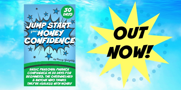 Jump Start Your Money Confidence Basic Personal Finance Penny Golightly