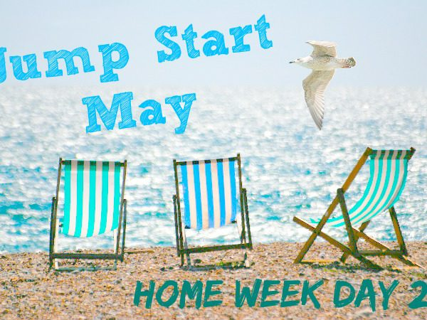 Jump Start May home week day 2