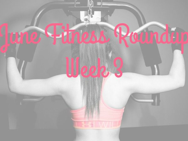 Fitness goals for June cheap free and thrifty Week 3