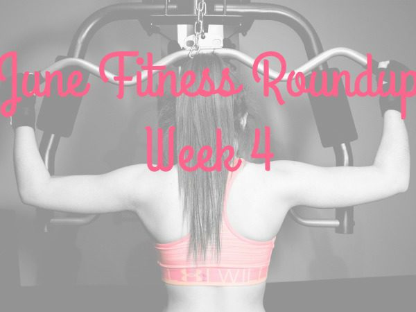 Fitness goals for June cheap free and thrifty Week 4