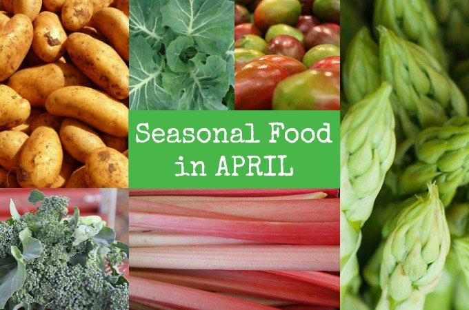 British seasonal food in April in season ingredients foods uk