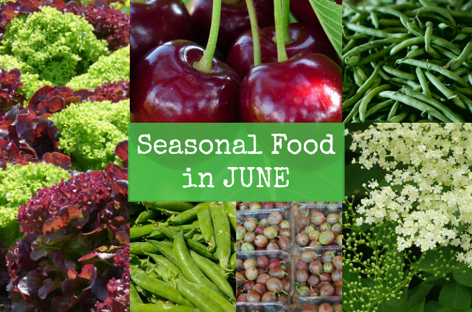 British seasonal food in June ingredients in season UK