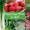 British seasonal food in May in season ingredients uk
