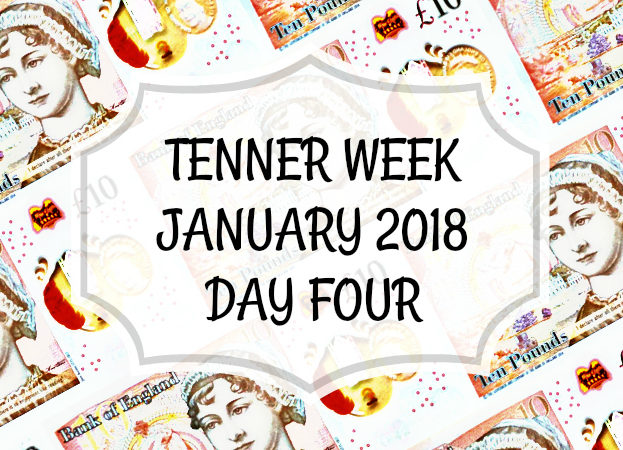 Tenner Week January 2018 Day 4
