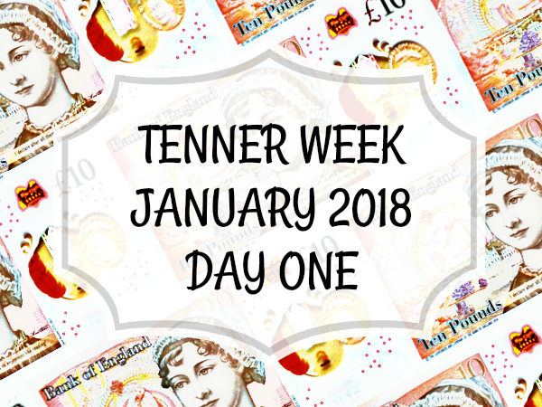 Tenner Week challenge £10 Day 1 One