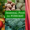 British Seasonal Food in February in season ingredients UK